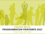 Programmation Centre Multi – Printemps 2017
