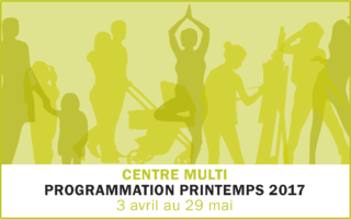 Programmation Centre Multi – Printemps 2017