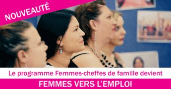 FEMMES-CHEFFES DE FAMILLE devient FEMMES VERS L'EMPLOI