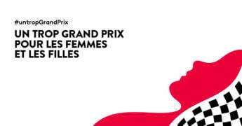 Un trop Grand Prix pour les femmes et les filles