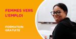 Programme Femmes vers l'emploi : Inscrivez-vous!