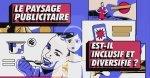 Le paysage publicitaire du Québec est-il inclusif et diversifié?